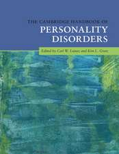 The Cambridge Handbook of Personality Disorders