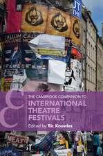 The Cambridge Companion to International Theatre Festivals