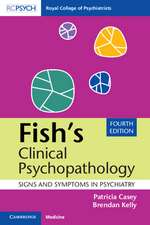 Fish's Clinical Psychopathology