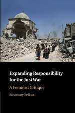 Expanding Responsibility for the Just War: A Feminist Critique