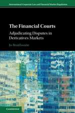 The Financial Courts: Adjudicating Disputes in Derivatives Markets
