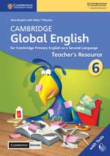 Cambridge Global English Stage 6 Teacher's Resource with Cambridge Elevate: for Cambridge Primary English as a Second Language