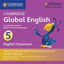 Cambridge Global English Stage 5 Cambridge Elevate Digital Classroom Access Card (1 Year): for Cambridge Primary English as a Second Language
