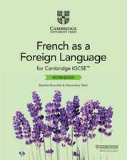 Cambridge IGCSE™ French as a Foreign Language Workbook