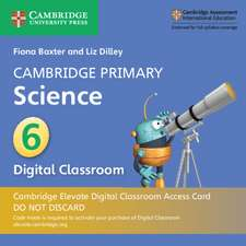 Cambridge Primary Science Stage 6 Cambridge Elevate Digital Classroom Access Card (1 Year)