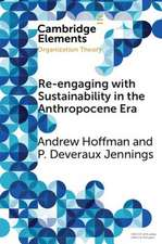 Re-engaging with Sustainability in the Anthropocene Era: An Institutional Approach