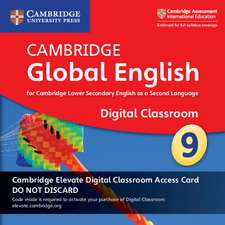 Cambridge Global English Stage 9 Cambridge Elevate Digital Classroom Access Card (1 Year): For Cambridge Lower Secondary English as a Second Language