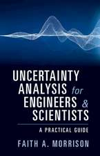 Uncertainty Analysis for Engineers and Scientists
