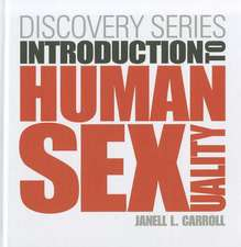 Introduction to Human Sexuality [With Access Code]:  Independence to the Present