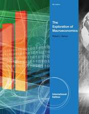 The Exploration of Macroeconomics, International Edition