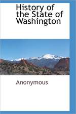 History of the State of Washington