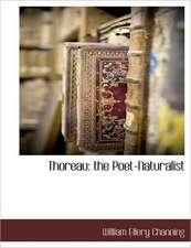 Thoreau:  The Poet-Naturalist