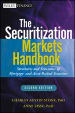 The Securitization Markets Handbook: Structures and Dynamics of Mortgage– and Asset–backed Securities