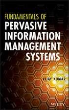 Fundamentals of Pervasive Information Management Systems