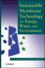 Sustainable Membrane Technology for Energy, Water, and Environment