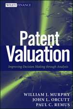 Patent Valuation: Improving Decision Making through Analysis