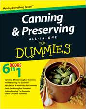 Canning and Preserving All–in–One For Dummies