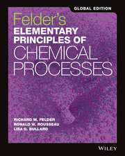 Felder′s Elementary Principles of Chemical Processes