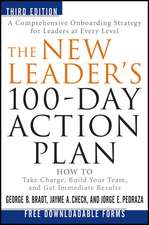 The New Leader′s 100–Day Action Plan: How to Take Charge, Build Your Team, and Get Immediate Results