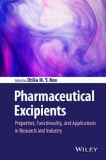 Pharmaceutical Excipients: Properties, Functionality, and Applications in Research and Industry