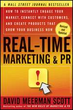 Real–Time Marketing and PR