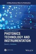 Photonics, Volume 3: Photonics Technology and Instrumentation