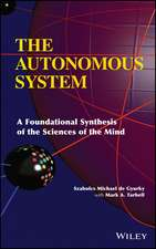 The Autonomous System: A Foundational Synthesis of the Sciences of the Mind