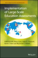 Implementation of Large–Scale Education Assessments