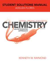General Organic and Biological Chemistry: An Integrated Approach Student Solutions Manual