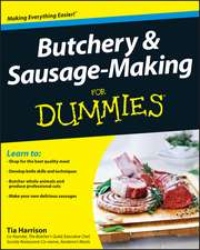 Butchery and Sausage–Making For Dummies