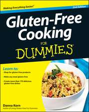 Gluten–Free Cooking For Dummies