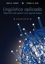 Lingüística aplicada: Adquisición del español como segunda lengua