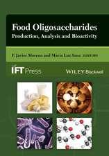 Food Oligosaccharides: Production, Analysis and Bioactivity