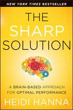 The Sharp Solution: A Brain–Based Approach for Optimal Performance