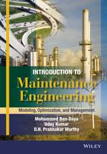 Introduction to Maintenance Engineering: Modelling, Optimization and Management
