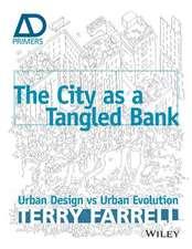 The City As A Tangled Bank: Urban Design versus Urban Evolution