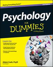 Psychology for Dummies:  How to Negotiate Deals, Resolve Disputes, and Make Decisions Across Cultural Boundaries