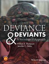 Deviance and Deviants: A Sociological Approach