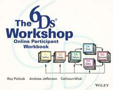 The 6ds Workshop Online Workshop Participant Workbook