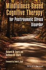 Mindfulness–Based Cognitive Therapy for Posttraumatic Stress Disorder