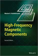 High–Frequency Magnetic Components