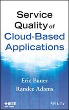 Service Quality of Cloud–Based Applications