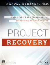 Project Recovery: Case Studies and Techniques for Overcoming Project Failure