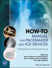 How–to Manual for Pacemaker and ICD Devices