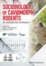 Sociobiology of Caviomorph Rodents: An Integrative Approach