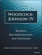 Woodcock–Johnson IV: Reports, Recommendations, and Strategies