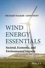Wind Energy Essentials: Societal, Economic, and Environmental Impacts