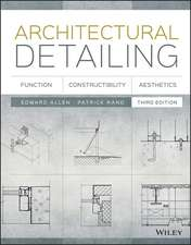 Architectural Detailing: Function, Constructibility, Aesthetics