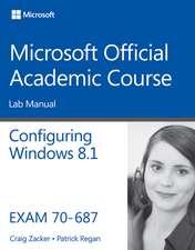 70–687 Configuring Windows 8.1 Lab Manual