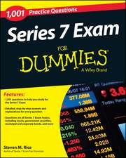 Series 7 Exam: 1,001 Practice Questions For Dummies